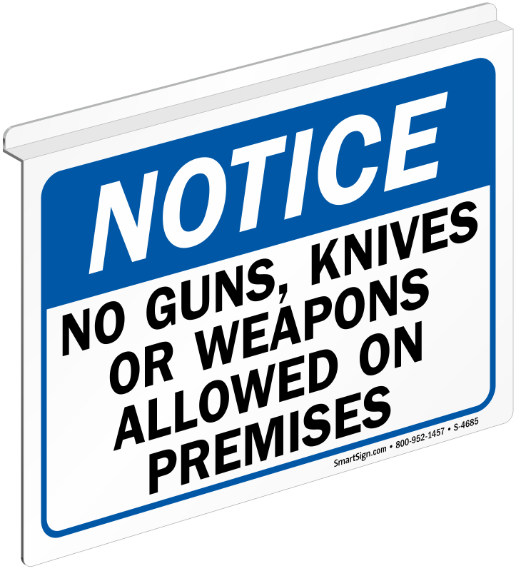 no guns knives weapons allowed signs trespassing property signs