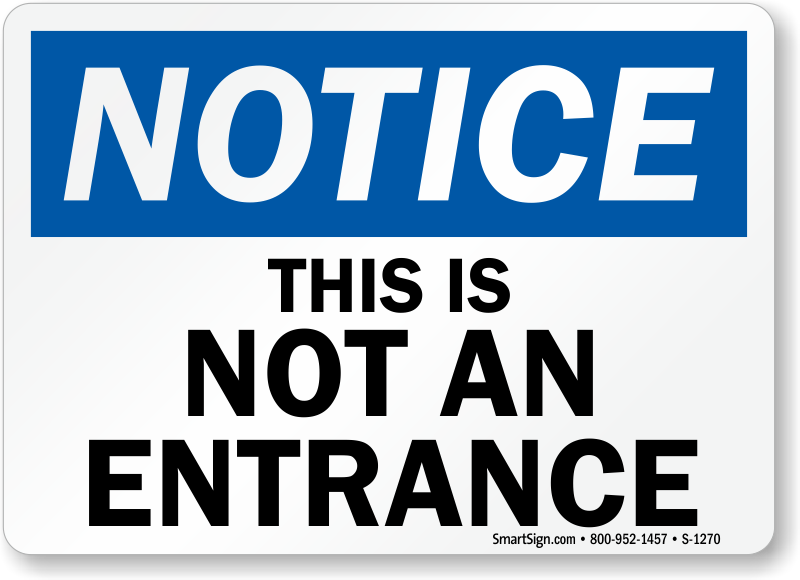 not an entrance signs from mydoorsign