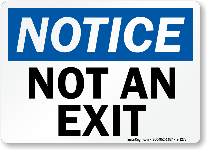 Notice Not An Exit Sign  sc 1 st  MyDoorSign.com : osha egress doors - pezcame.com
