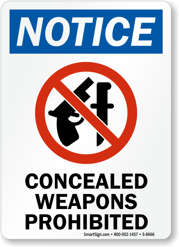 Concealed Weapons Prohibited Sign Osha Safety Signs Sku