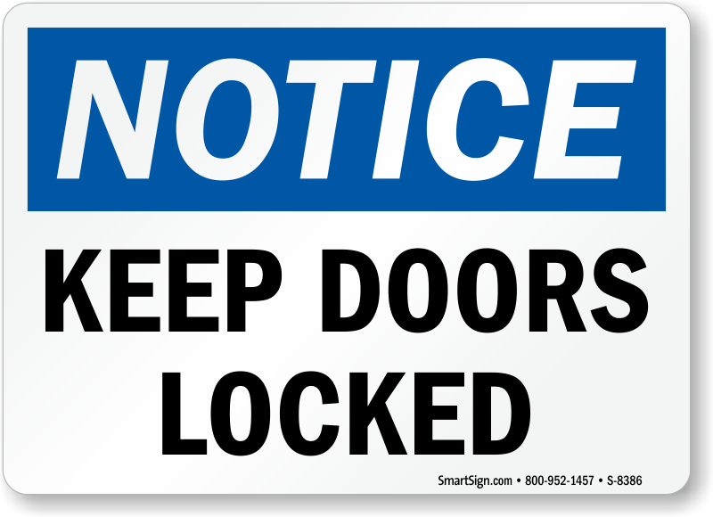 Notice Sign Keep Doors Locked Sign Sku S 8386