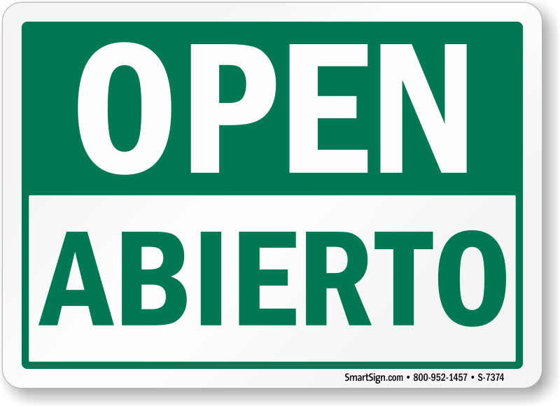 Bilingual open abierto sign hassle free shipping sku s for De signs
