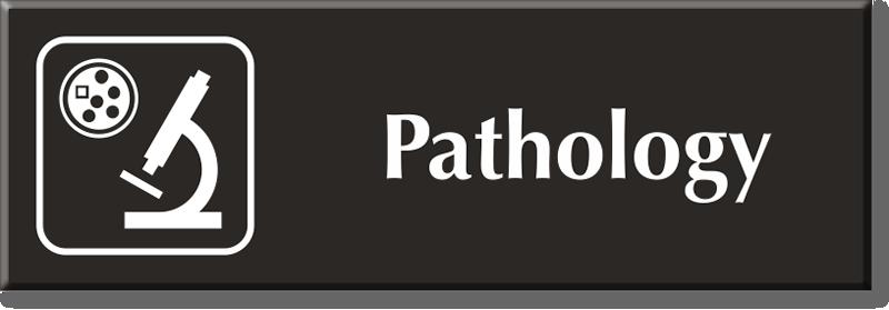 Pathology Signs Pathology Door Signs