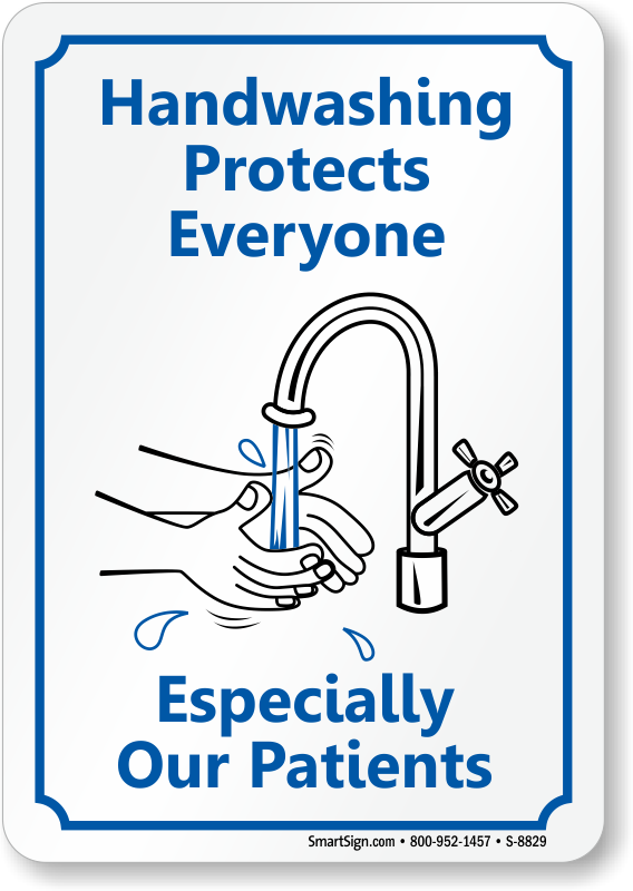 Hand Washing Protects Everyone Sign Hospital Hygiene