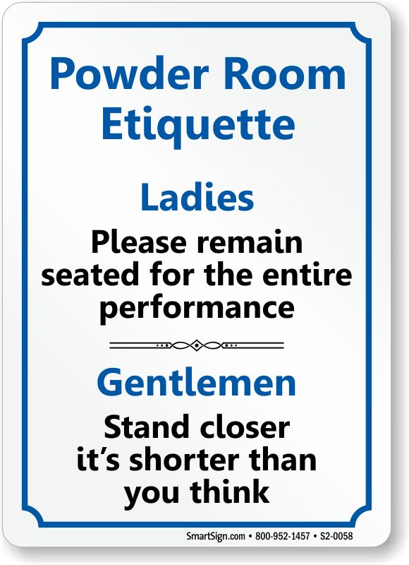 just bathroom signs. Powder Room Etiquette Ladies Gentlemen Restroom Sign Just Bathroom Signs