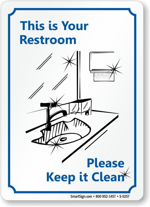 Bathroom Signs Cleanliness keep bathroom clean signs
