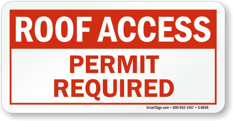 Permit Required Sign Roof Access Sign Sku S 8838
