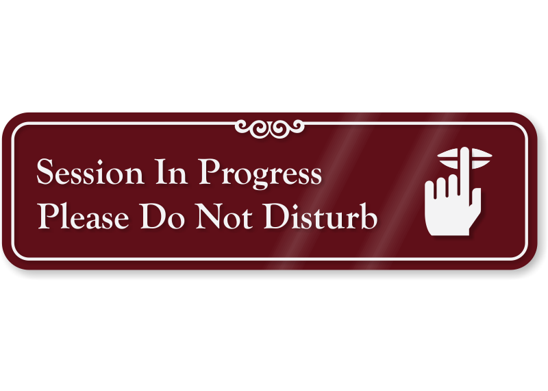 session in progress do not disturb showcase sign 3 x 10 inches sku