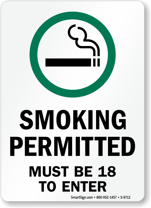 Smoking Permitted Must Be 18 To Enter Sign Sku S 9712