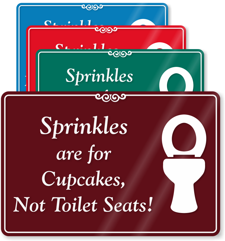 Bathroom Signs If You Sprinkle toilet seat signs