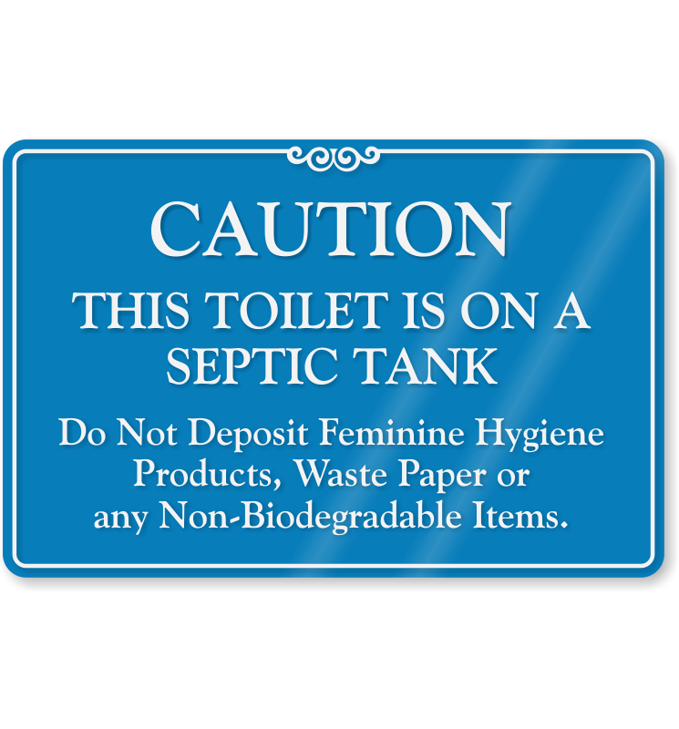 Bathroom Signs Septic Systems toilet on septic tank do not deposit feminine products sign, sku
