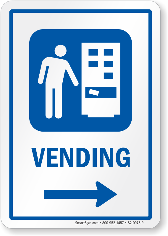 Vending Right Arrow Hospital Sign Sku S2 0975 R