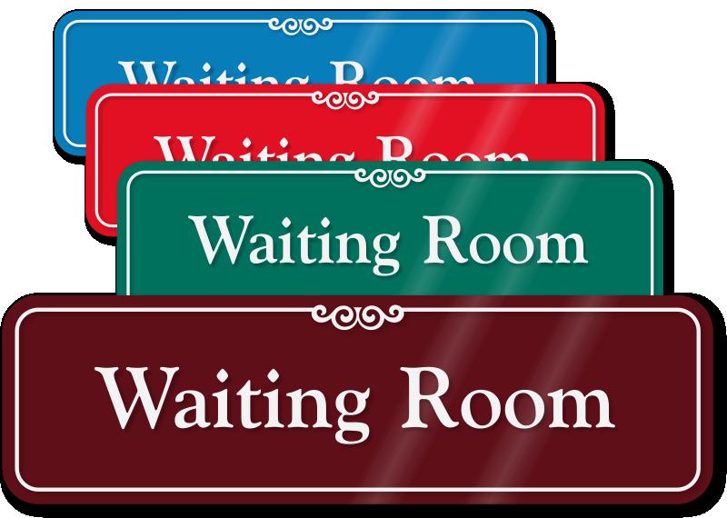 Waiting Room Showcase Wall Sign Sku Se 2427