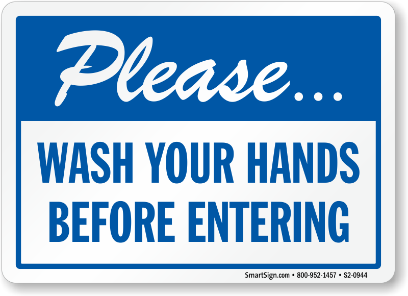 Please Wash Hands Before Entering Hand Washing Sign Sku
