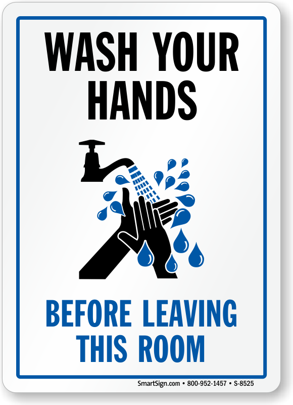 Wash Your Hands Before Leaving This Room Sign With Graphic