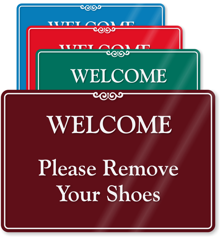Welcome Please Remove Your Shoes Showcase Wall Sign Sku
