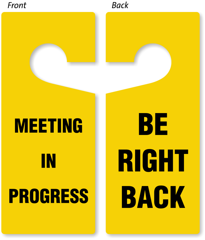 be right back meeting in progress door hanger 2 sided signs sku