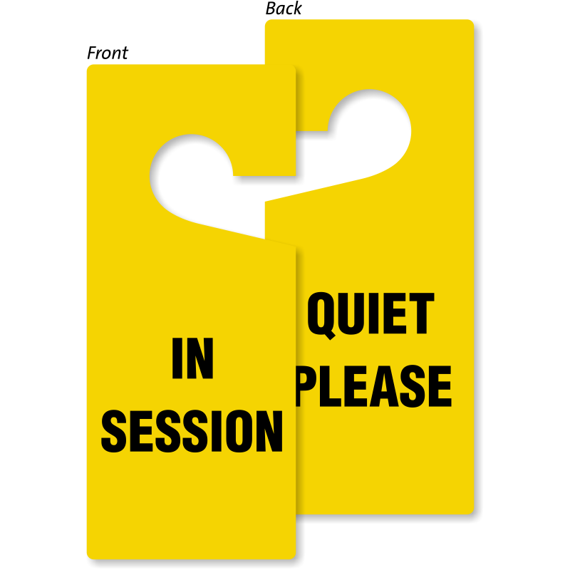 ... In Session Quiet Please Door Hang Tag