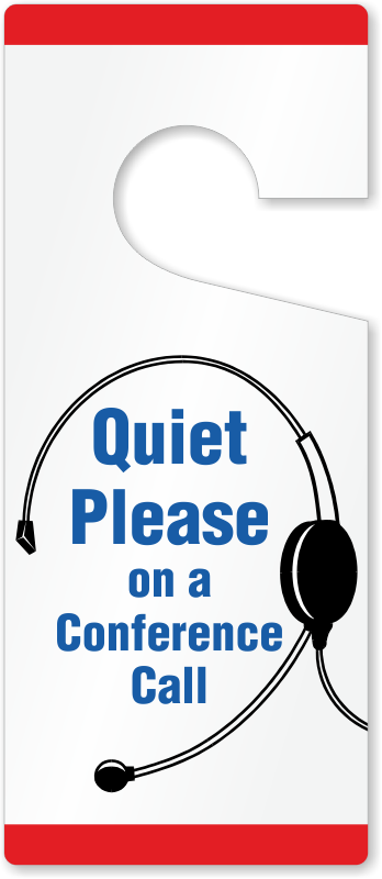... Quiet Please On Conference Call Door Tag  sc 1 st  MyDoorSign.com & Quiet Please On Conference Call Door Tag | Free Sipping SKU: TG-1374