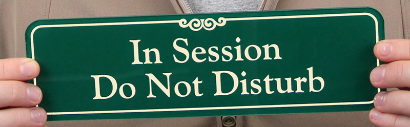 session in progress do not disturb sliding sign 3 x 10 inches sku