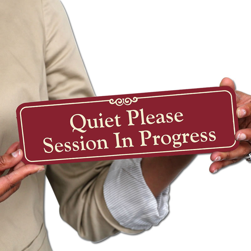 quiet please showcase wall sign session in progress sign sku se
