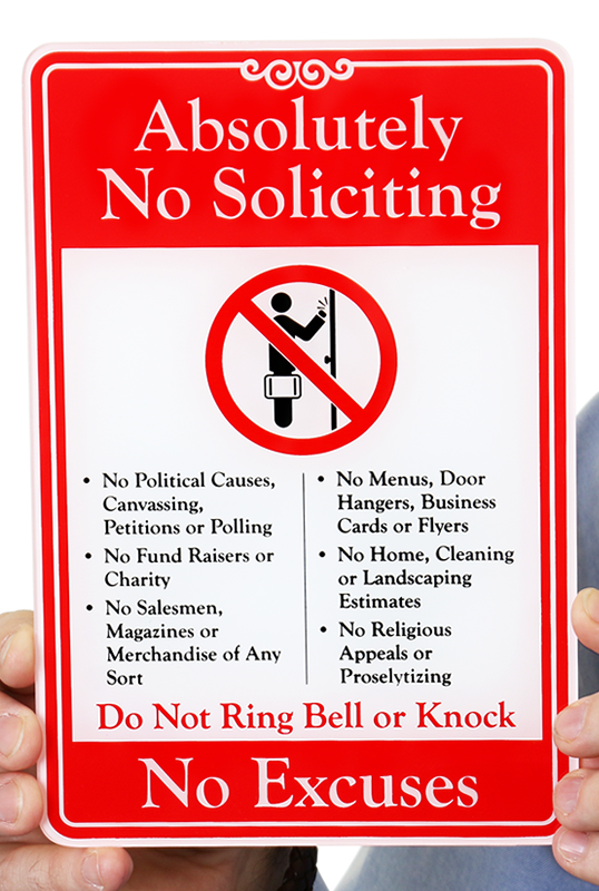 No Soliciting No Excuses Showcase Sign Sku Se 6867