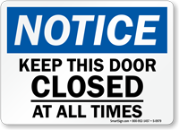photo about Keep Door Closed Sign Printable named Interest Maintain This Doorway Shut At All Days Indicator, SKU: S-0979
