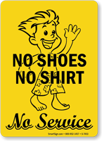 No Shoes No Shirt No Service